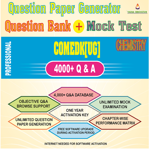 COMEDK(UG) Chemistry Question Bank + Mock Test + Question Paper Generator