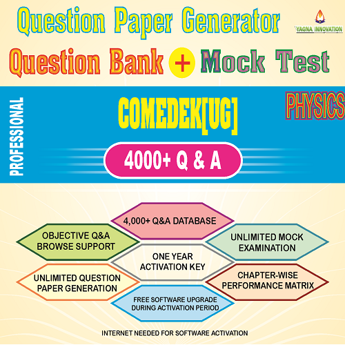 COMEDK(UG) Physics Question Bank + Mock Test + Question Paper Generator